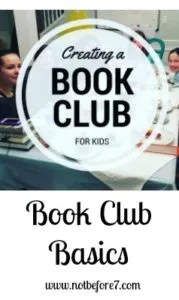 Book Club basics so you can start a book club for your kids and their friends!