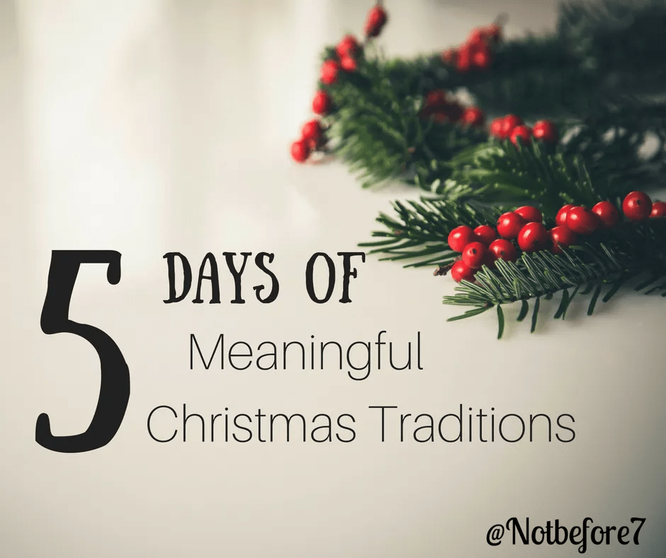 Discover 5 days of the meaningful christmas tradtions that our family has participated in over the years.