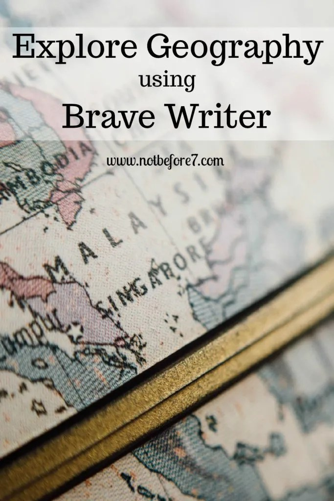 Explore Geography using Brave Writer. You'll find Brave Writer Arrow and Boomerang Titles organized by Geographic Location.