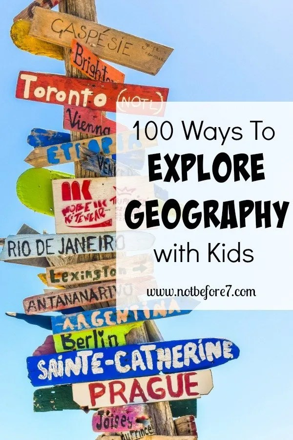 100 Ways to Explore Geography with Your Kids