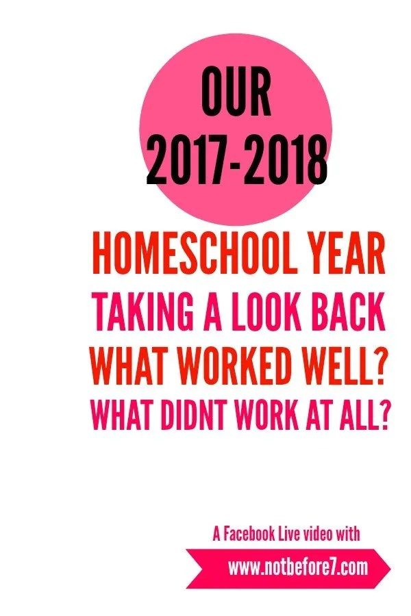 Evaluating Our 2017-2018 Homeschool Year