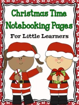 Christmas Time Notebooking Pages For Little Learner