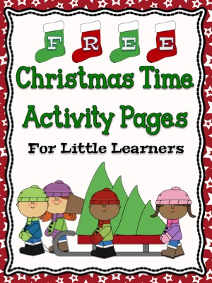 FREE Christmas Time Activity Pages For Little Learners