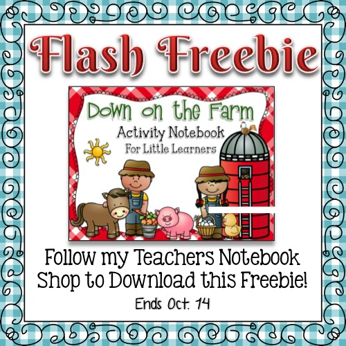FLASH FREEBIE! Down on the Farm Activity Notebook for Little Learners - Ends Tues. Oct. 14 @ midnight CST