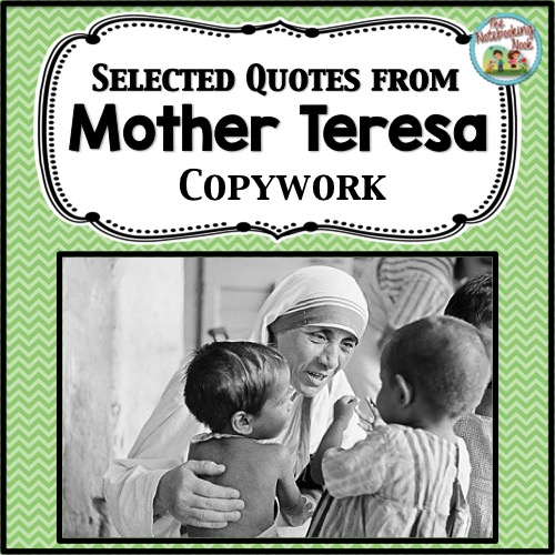 Selected Quotes From Mother Teresa Copywork