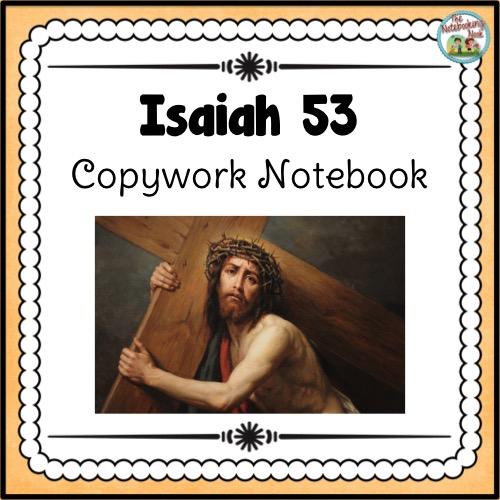 Isaiah 53 Copywork Notebook
