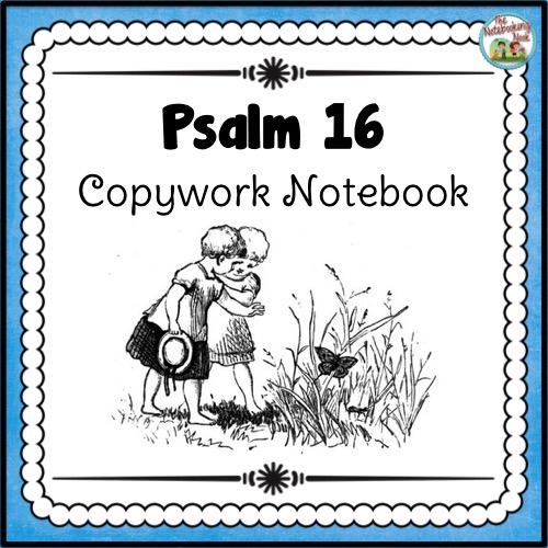 Psalm 16 Copywork Notebook