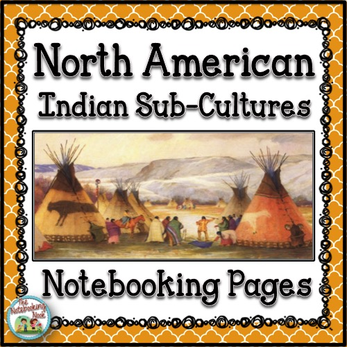 North American Indian Sub-Cultures Notebooking Pages