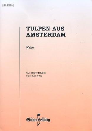 Tulpen aus Amsterdam  Einzelausgabe Gesang und Klavier