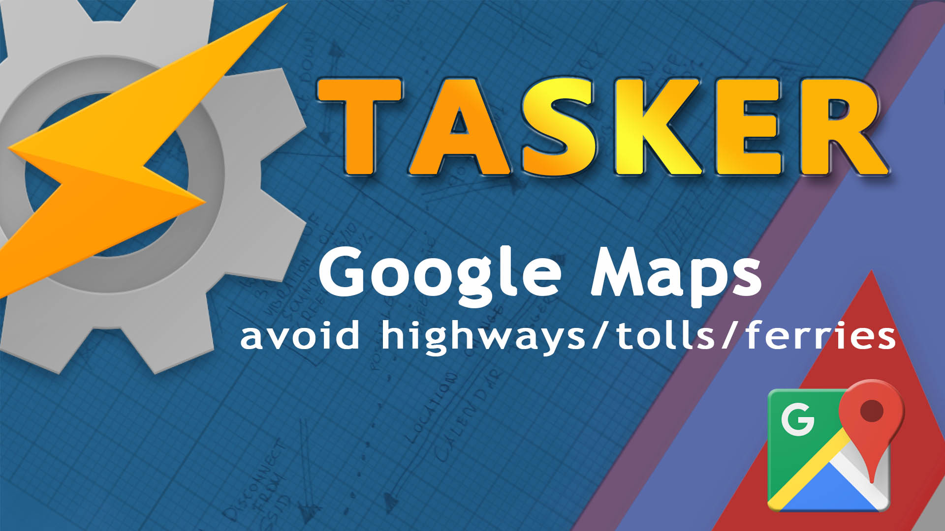 Avoid highways with Tasker