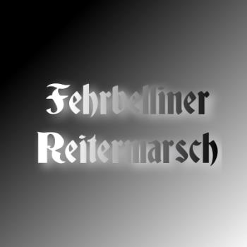 Fehrbelliner Reitermarsch