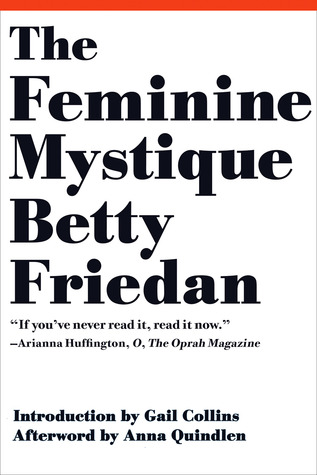 cover: The Feminine Mystique by Betty Friedan