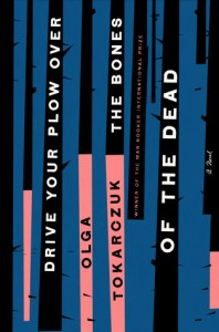 cover: Drive Your Plow Over the Bones of the Dead