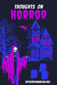 creepy ghost and spooky house: Thoughts on Horror