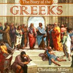 The Story of the Greeks by H.A. Guerber, updated by Christine Miller | Nothing New Press at nothingnewpress.com