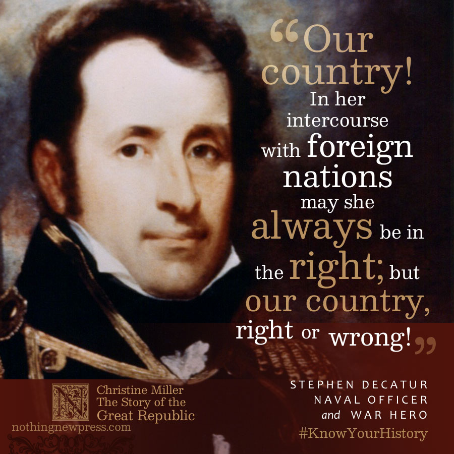 Stephen Decatur   The Story of the Great Republic at nothingnewpress.com