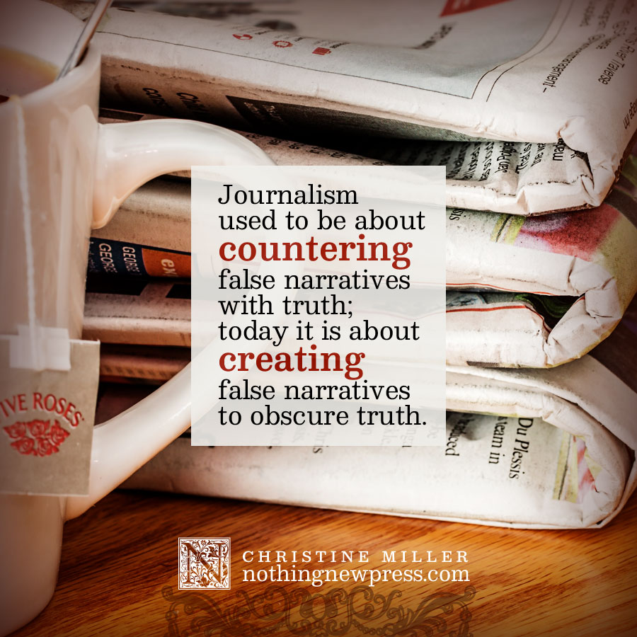 Creating false narratives to obscure truth | nothingnewpress.com