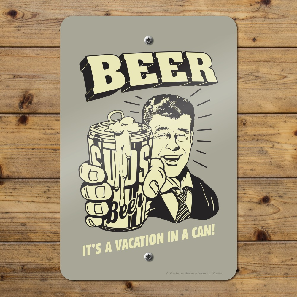 Beer It S A Vacation In A Can Funny Humor Retro Home Business Office Sign Ebay