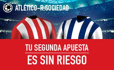 Sportium Atletico - Real Sociedad apuesta sin riesgo