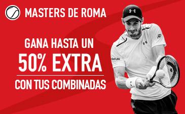Sportium Masters de Roma 50% extra combinada