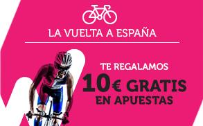 Wanabet La Vuelta a España regalamos 10€ gratis en Apuestas