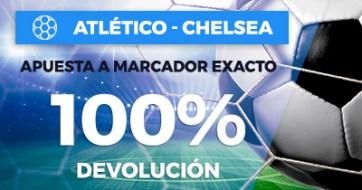 Paston Atlético - Chelsea apuesta marcador exacto 100% devolucion