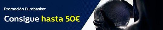 WilliamHill Consigue hasta 50€ en Eurobasket