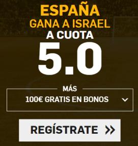 Supercuota Betfair Mundial Futbol - España gana a Israel a cuota 5.0