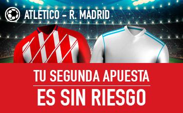 Sportium Atlético - R. Madrid segunda apuesta sin riesgo
