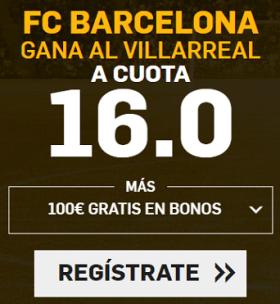 Supercuota Betfair la Liga FC Barcelona - Villarreal