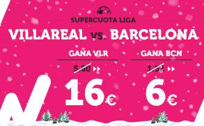 Supercuota Wanabet la Liga Villareal - Barcelona