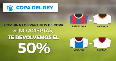 Paston Copa del Rey devolución 50%