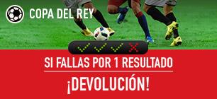 Sportium Copa del Rey si fallas por 1 resultado devolución!
