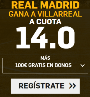 Supercuota Betfair la liga Real Madrid - Villarreal