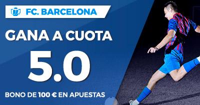 Supercuota Paston Copa del Rey Barcelona gana a cuota 5.0'