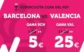 Supercuota Wanabet Copa del Rey Barcelona - Valencia