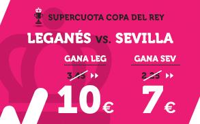 Supercuota Wanabet Copa del Rey Leganés - Sevilla