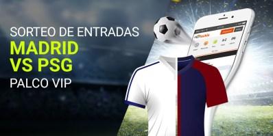 Luckia Sorteo de entradas Madrid vs PSG