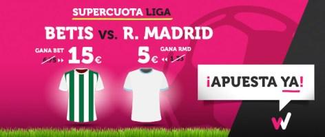 Supercuota Wanabet la Liga Betis vs R. Madrid
