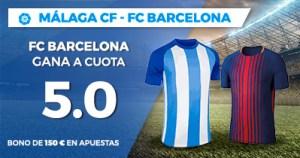 Supercuota Paston la Liga Málaga - FC Barcelona