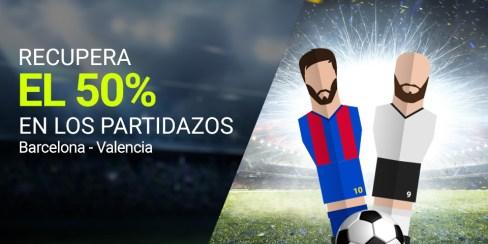Luckia la Liga Barcelona - Valencia recupera el 50%