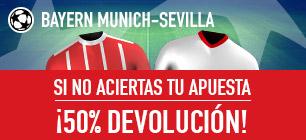Noticias Apuestas Sportium Promo Bayern-Sevilla: Apuesta y si fallas ¡50% Devolución!