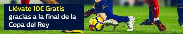 noticias apuestas William Hill Final Copa del Rey Sevilla - Barcelona 10€ gratis