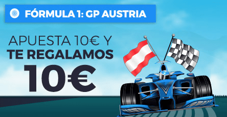 noticias apuestas Paston Formula 1 GP Austria Apuesta 10€ y te regalamos 10€