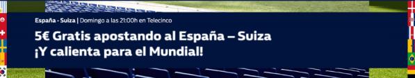 noticias apuestas William Hill España - Suiza 5€ gratis
