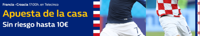 William Hill Mundial Francia - Croacia Apuesta sin riesgo hasta 10€