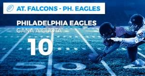 Megacuota 10 para Philadelphia Eagles en Paston