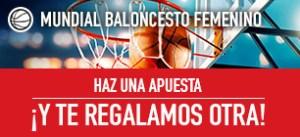 Mundial de baloncesto femenino:haz una apuesta y te regalamos otra en Sportium