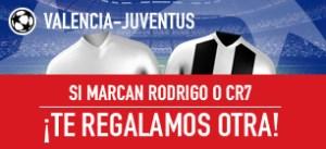 Valencia-Juventus si marcan CR7 o Rodrigo ¡te regalamos otra! en Sportium!!