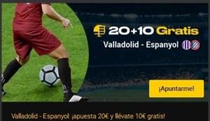 20 mas 10 Valladolid-Español en Bwin
